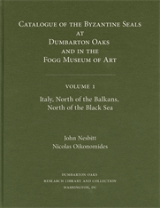 Cover: Catalogue of Byzantine Seals at Dumbarton Oaks and in the Fogg Museum of Art, 1: Italy, North of the Balkans, North of the Black Sea in HARDCOVER