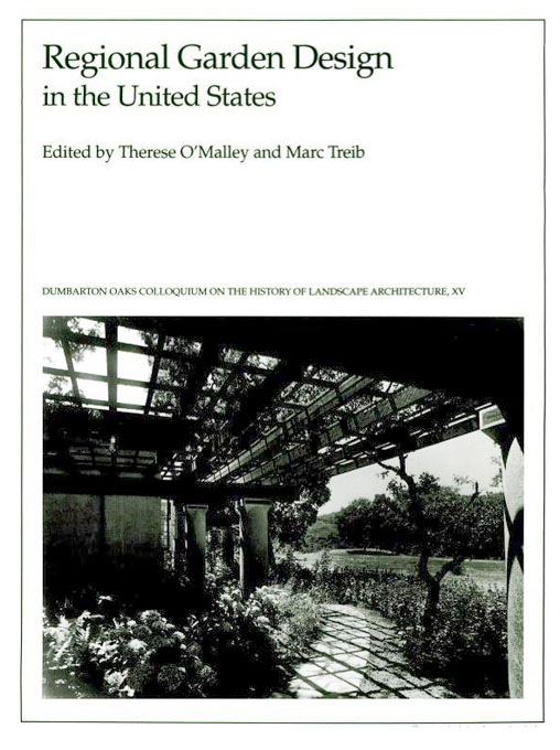 Cover: Regional Garden Design in the United States, from Harvard University Press