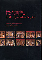 Cover: Studies on the Internal Diaspora of the Byzantine Empire in HARDCOVER