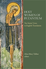 Cover: Holy Women of Byzantium: Ten Saints' Lives in English Translation