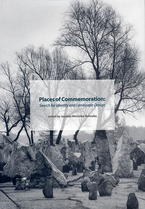 Cover: Places of Commemoration: Search for Identity and Landscape Design, from Harvard University Press