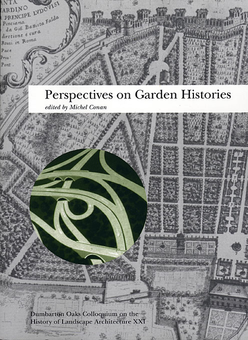 Cover: Perspectives on Garden Histories, from Harvard University Press