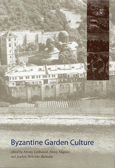 Cover: Byzantine Garden Culture, from Harvard University Press