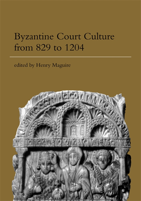 Cover: Byzantine Court Culture from 829 to 1204, from Harvard University Press