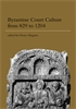 Cover: Byzantine Court Culture from 829 to 1204