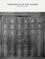 Cover: Thresholds of the Sacred: Architectural, Art Historical, Liturgical, and Theological Perspectives on Religious Screens, East and West