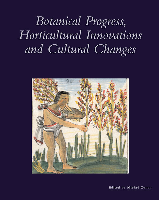 Cover: Botanical Progress, Horticultural Innovations, and Cultural Changes, from Harvard University Press