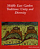 Cover: Middle East Garden Traditions: Unity and Diversity
