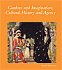 Cover: Gardens and Imagination: Cultural History and Agency