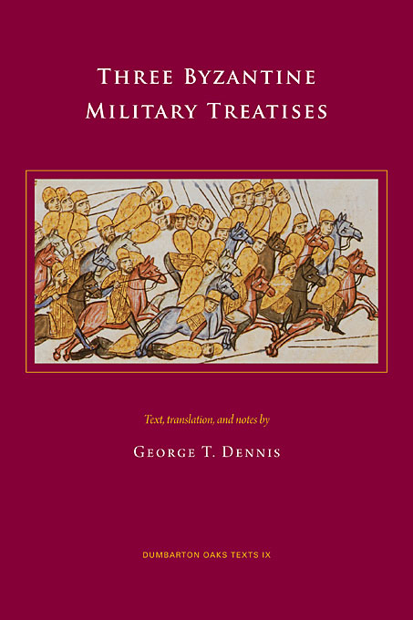 Cover: Three Byzantine Military Treatises, from Harvard University Press
