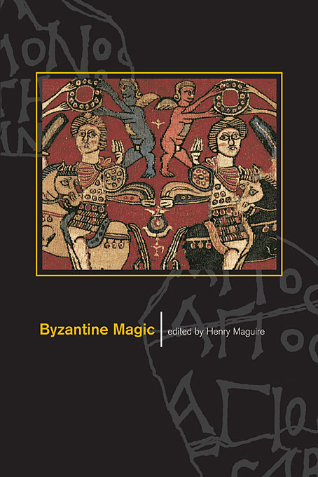Cover: Byzantine Magic, from Harvard University Press