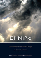 Cover: El Niño, Catastrophism, and Culture Change in Ancient America