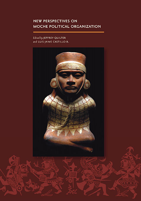 Cover: New Perspectives on Moche Political Organization, from Harvard University Press
