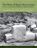 Cover: The Place of Stone Monuments: Context, Use, and Meaning in Mesoamerica's Preclassic Transition