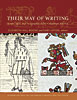 Cover: Their Way of Writing: Scripts, Signs, and Pictographies in Pre-Columbian America