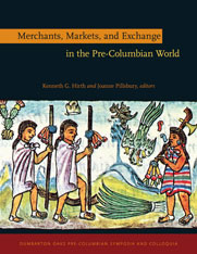 Cover: Merchants, Markets, and Exchange in the Pre-Columbian World in HARDCOVER