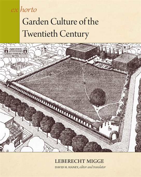 Cover: Garden Culture of the Twentieth Century, from Harvard University Press