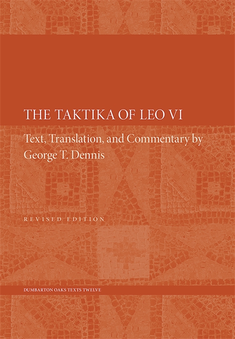 Cover: The Taktika of Leo VI: Revised Edition, from Harvard University Press
