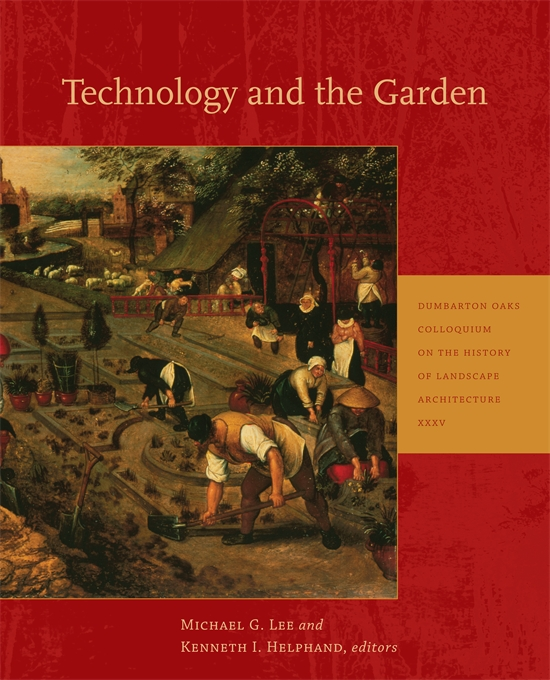 Cover: Technology and the Garden, from Harvard University Press