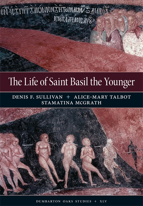 Cover: The Life of Saint Basil the Younger: Critical Edition and Annotated Translation of the Moscow Version, from Harvard University Press