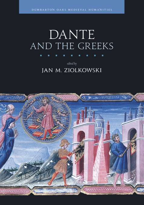 Cover: Dante and the Greeks, from Harvard University Press
