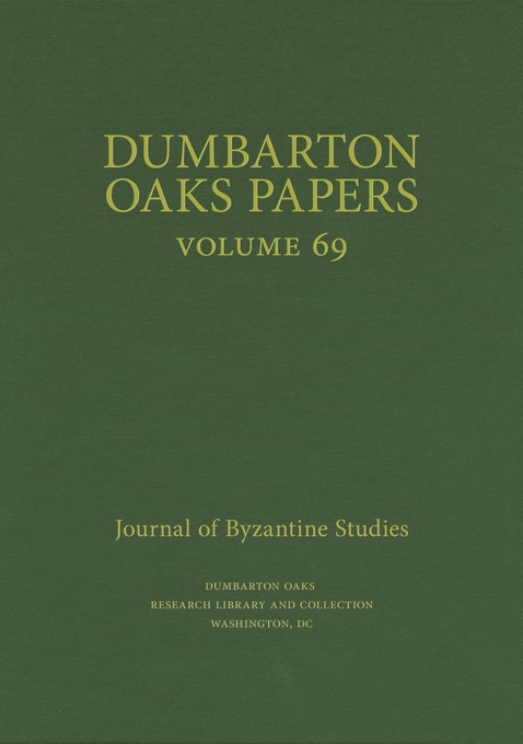Cover: Dumbarton Oaks Papers, 69, from Harvard University Press