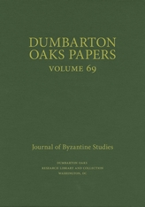Cover: Dumbarton Oaks Papers, 69 in HARDCOVER