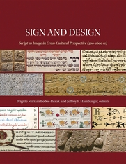 Cover: Sign and Design: Script as Image in Cross-Cultural Perspective (300–1600 CE)