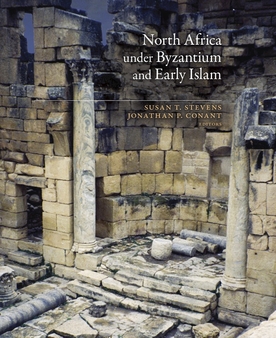 Cover: North Africa under Byzantium and Early Islam, from Harvard University Press