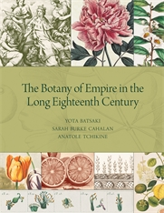 Cover: The Botany of Empire in the Long Eighteenth Century