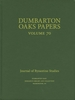 Cover: Dumbarton Oaks Papers, 70