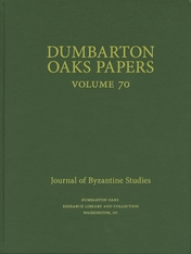 Cover: Dumbarton Oaks Papers, 70 in HARDCOVER