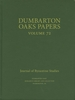Cover: Dumbarton Oaks Papers, 72