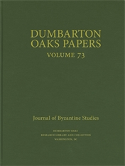 Cover: Dumbarton Oaks Papers, 73