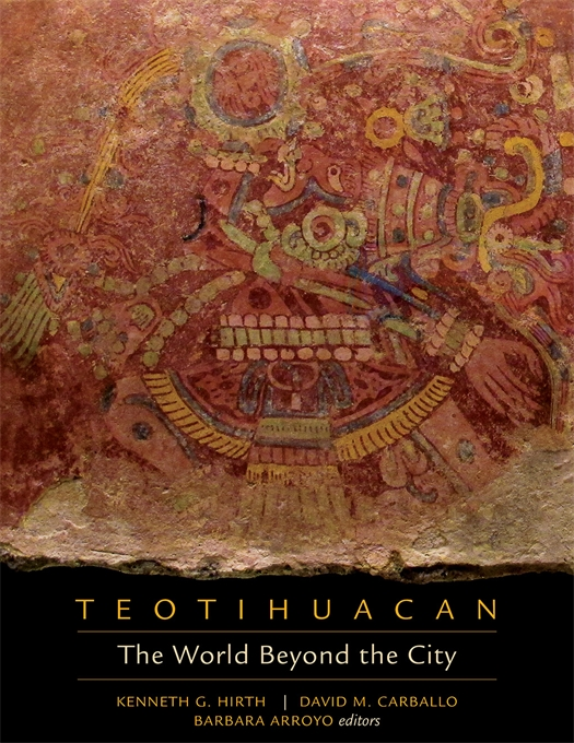 Cover: Teotihuacan: The World Beyond the City, from Harvard University Press