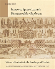 Cover: Francesco Ignazio Lazzari's <i>Discrizione della villa pliniana</i>: Visions of Antiquity in the Landscape of Umbria