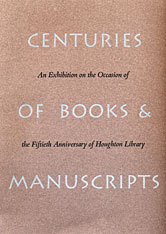Cover: Centuries of Books and Manuscripts: Collectors and Friends, Scholars and Librarians Building the Harvard College Library