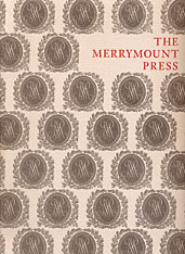 Cover: The Merrymount Press: An Exhibition on the Occasion of the 100th Anniversary of the Founding of the Press