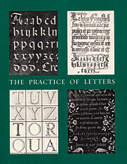 Cover: The Practice of Letters: The Hofer Collection of Writing Manuals, 1514-1800