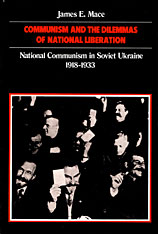 Cover: Communism and the Dilemmas of National Liberation: National Communism in Soviet Ukraine, 1918-1933
