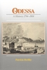 Cover: Odessa: A History, 1794–1914
