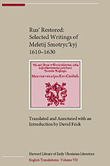 Cover: Rus' Restored: Selected Writings of Meletij Smotryc'kyj (1610–1630)