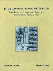 Cover: The Slavonic Book of Esther: Text, Lexicon, Linguistic Analysis, Problems of Translation