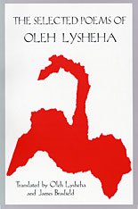 Cover: The Selected Poems of Oleh Lysheha: Translated by the Author and James Brasfield