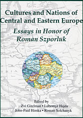 Cover: Cultures and Nations of Central and Eastern Europe: Essays in Honor of Roman Szporluk