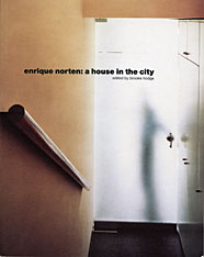 Cover: Enrique Norten: A House in the City