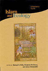 Cover: Islam and Ecology: A Bestowed Trust