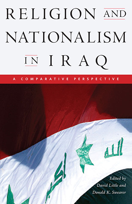Cover: Religion and Nationalism in Iraq: A Comparative Perspective, from Harvard University Press