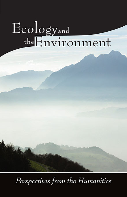 Cover: Ecology and the Environment: Perspectives from the Humanities, from Harvard University Press