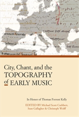 Cover: City, Chant, and the Topography of Early Music